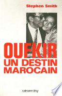 Oufkir un destin marocain