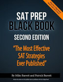 SAT Prep Black Book: The Most Effective SAT Strategies Ever Published