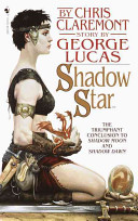 Shadow Star : pawns to rule the realms,...