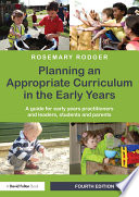 Planning an Appropriate Curriculum in the Early Years
