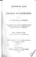 Pictorial Life of George Washington