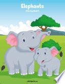 Elephants Coloring Book 2