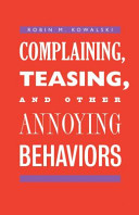 Complaining Teasing And Other Annoying Behaviors