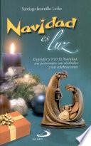Navidad es luz 1a. ed.