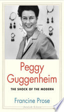 Peggy Guggenheim : peggy guggenheim (1898–1979) brought to wide public attention...