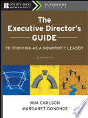 The Executive Director s Guide to Thriving as a Nonprofit Leader