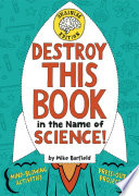 Destroy This Book In The Name Of Science Brainiac Edition