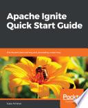 Apache Ignite Quick Start Guide