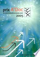 Prix A Doc 2005 de la jeune recherche en Franche Comt