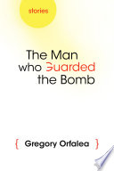 The Man who Guarded the Bomb