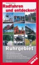 Radfahren und entdecken! Ruhrgebiet