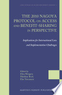 The 2010 Nagoya Protocol on Access and Benefit sharing in Perspective