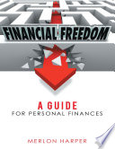 Financial Freedom  A Guide for Personal Finances