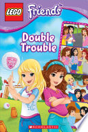 Lego Friends Double Trouble Comic Reader 3