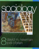 Our Social World: Condensed Version + Sociology: Exploring the Architecture of Everyday Life Readings, 8th Ed