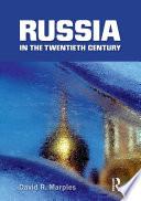 Russia in the Twentieth Century