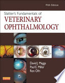 Slatter s Fundamentals of Veterinary Ophthalmology