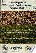 Challenges and Opportunities for Organic Agriculture and the Seed Industry