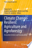 Climate Change-Resilient Agriculture and Agroforestry Reviews Reports On Technological Developments