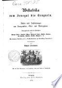 Westafrika vom Senegal bis Benguela Reisen und Schilderungen aus Senegambien, Ober-und Niederguinea ... von Richard Oberländer