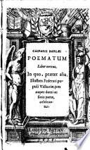 Ebook Poematum liber novus in quo, praeter alia, illustres federati populi victoriae jam nuper domi ac foris partae celebrantur Epub Caspar Barlaeus Apps Read Mobile