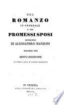 Del romanzo in generale e dei promessi sposi  romanzo di Alessandro Manzoni  discorsi due