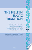 The Bible in Slavic Tradition