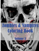 Zombies   Vampires Coloring Book