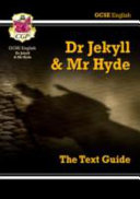 GCSE English Text Guide   Dr Jekyll and Mr Hyde