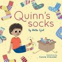 Quinn's Socks : little boy and his affection for socks....