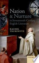 Nation and Nurture in Seventeenth Century English Literature