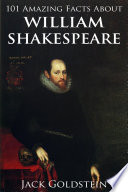 101 Amazing Facts about William Shakespeare