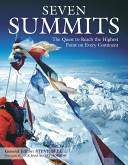 Seven Summits Determination Endurance And Strength Travel With