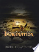 Life with Love and Imagination