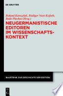 Neugermanistische Editoren im Wissenschaftskontext