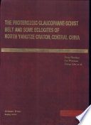 The Proterozoic Glaucophane Schist Belt and Some Eclogites of North Yangtze Craton  Central China