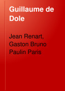 Le roman de la Rose ou de Guillaume de Dole
