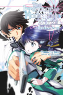 The Irregular at Magic High School  Vol  2  light novel