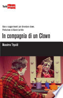 In compagnia di un Clown