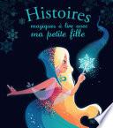 Histoires magiques    lire avec ma petite fille