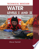 Technical Rescuer  Water  Levels I and II