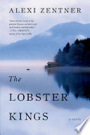 The Lobster Kings  A Novel