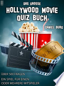 Das große Hollywood Movie Quiz Buch