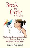 Break the Cycle   Volume I