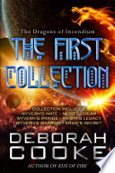 The Dragons of Incendium  The First Collection