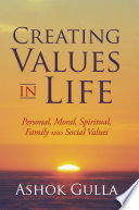 Creating Values in Life