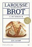 Larousse Das Buch vom Brot