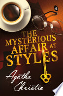 The Mysterious Affair at Styles by Agatha Christie,