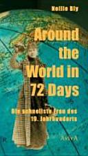 Around the World in 72 Days   die schnellste Frau des 19  Jahrhunderts