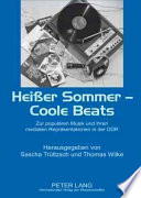 Heisser Sommer, coole Beats